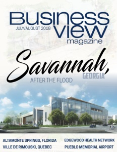Business View Magazine cover for July 2018. Featuring Savannah Georgia, after the flood, on the cover.